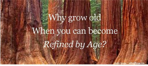 why grow old